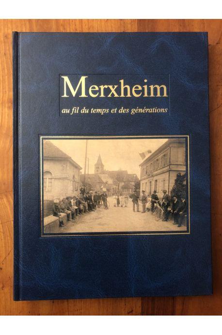 Merxheim au fil du temps et des générations