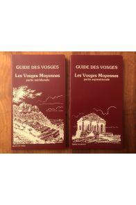Guide des Vosges 3 et 4 : Les vosges moyennes Partie Méridionale + Partie septentrionale (2 volumes)