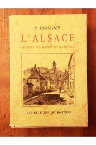 L'Alsace, ses idées, ses hommes et ses oeuvres