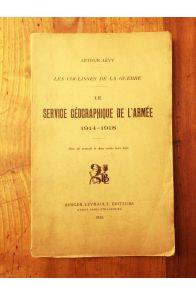 Le Service géographique de l'armée 1914-1918 : les coulisses de la guerre