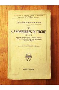 Les canonnières du Tigre 1914-1917