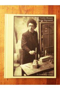 Henri Cartier Bresson - Alberto Giacometti, Die Entscheidung des Auges
