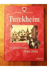 Turckheim : Un passé récent, 1945-2001