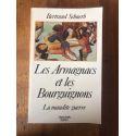 Les Armagnacs et les Bourguignons - la maudite guerre