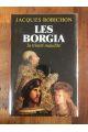 Les Borgia : La trinité