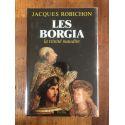 Les Borgia : La trinité maudite