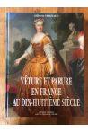 Vêture et parure en France au dix-huitième siècle