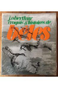 Croquis et histoires de bêtes : Pages d'albums, dessins et souvenirs inédits