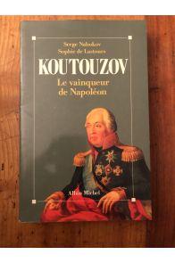 Koutouzov - le vainqueur de Napoléon