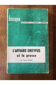 L'Affaire Dreyfus et la presse