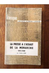 La presse à l'assaut de la monarchie 1815-1848