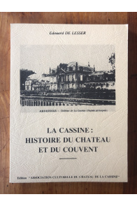 La Cassine : histoire du château et du couvent