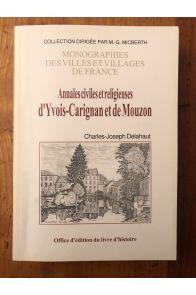 Annales civiles et religieuses d'Yvois-Carignan et de Mouzon