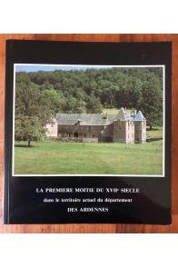 La première moitié du XVIIe siècle dans le territoire actuel du département des Ardennes