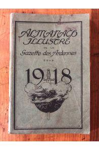 Almanach illustré de la Gazette des Ardennes pour 1918