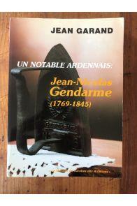 Un notable ardennais : Jean-Nicolas Gendarme (1769-1845)