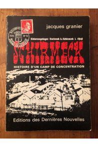 Schirmeck : Histoire d'un camp de concentration