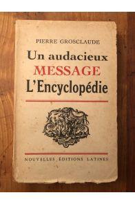 Un audacieux message, L'Encyclopédie