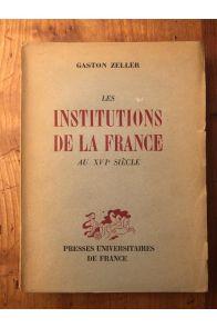 Les institutions de la France au XVIè siècle
