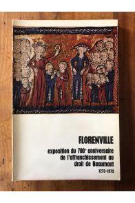 Florenville, exposition du 700e anniversaire de l'affranchissement au droit de Beaumont 1273-1973