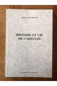 Histoire et vie de Carignan