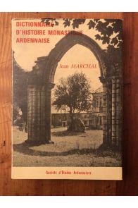 Dictionnaire d'Histoire monastique ardennaise
