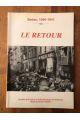 Sedan 1940-1941, L e Retour