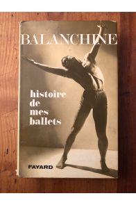 Histoire de mes ballets