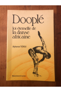 Dooplé - loi éternelle de la danse africaine