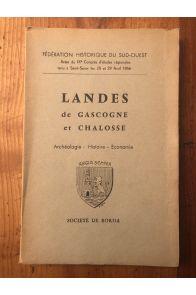 Landes de Gascogne et Chalosse, Archéologie, Histoire, Economie
