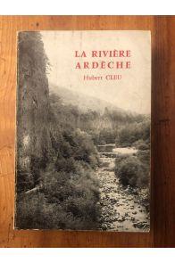 La rivière Ardèche, Géographie, Géologie, Histoire