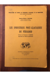 Les industries post-glacières du Périgord