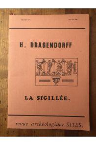 La Sigillée, contribution à l'étude de l'histoire de la céramique grecque et romaine