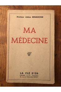 Ma médecine