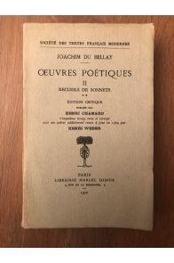 Oeuvres poétiques II : Recueils de sonnets - Edition critique publiée par Henri Chamard
