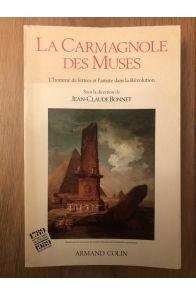 La Carmagnole des muses : L'homme de lettres et l'artiste dans la Révolution